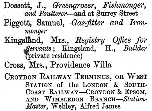 Five entries from a street directory: J Dossett, Samuel Piggott, Mrs Kingsland, Mrs Cross, and Croydon Railway Terminus.