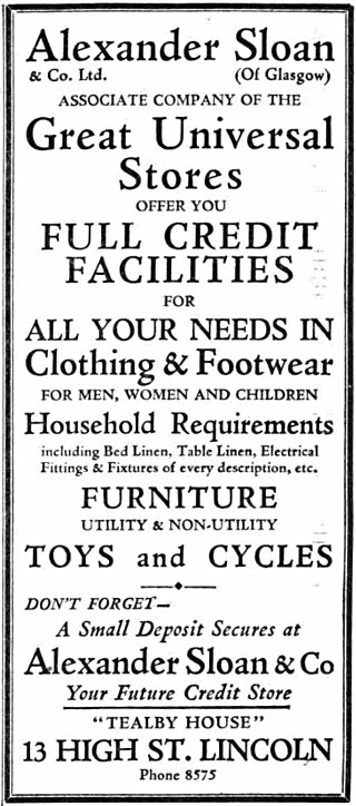 "A black-and-white text-only newspaper advertisement headed ""Alexander Sloan & Co. Ltd. (Of Glasgow) Associate Company of the Great Universal Stores"" and offering ""full credit facilities"" for clothing, footwear, bed linen, table linen, electricals, furniture, toys, and bicycles.  The address given is Tealby House, 13 High Street, Lincoln."