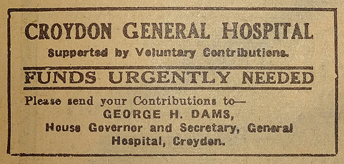 "Small advertisement headed ""Croydon General Hospital / Supported by Voluntary Contributions."" with ""Funds Urgently Needed"" below."