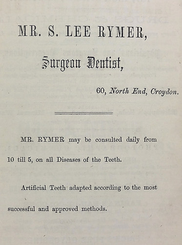 "Text-only advertisement reading ""Mr. S. Lee Rymer, Surgeon Dentist, 60, North End, Croydon.  Mr. Rymer may be consulted daily from 10 until 5, on all Diseases of the Teeth.  Artificial Teeth adapted according to the most successful and approved methods."""