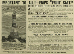 "A densely-printed newspaper advertisement headed ""Important to all! — Eno's 'Fruit Salt.'  A drawing of a lighthouse in a stormy sea is on the left, with superimposed text reading ""Eno's Fruit Salt is a blessing in all ailments / Waste of life in England / 140,000 persons every year DIE unnatural deaths which may be prevented.""  On the right are testimonals from customers, and at the bottom is a warning to beware of imitators."