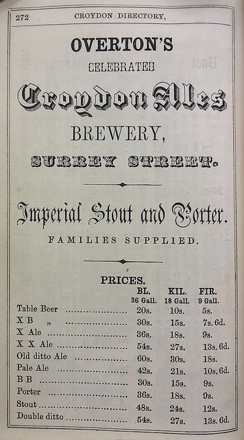 "A full-page black-and-white advert in a variety of fancy fonts, headed ""Overton's celebrated Croydon Ales Brewery, Surrey Street.  Imperial Stout and Porter.  Families supplied.""  Below is a list of prices for items including ""Table Beer"", ""Pale Ale"", ""Porter"", and ""Stout""."