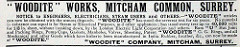 "A black-and-white text-only advertisement headed: ""'Woodite' Works, Mitcham Common, Surrey"", addressed to ""engineers, electricians, steam users and others"" and stating that ""'WOODITE' has stood the severest test for six years.  No material in existence can equal it for Steam or Electrical Purposes, and other appliances; has stood every test up to 40,000 volts for 1/8 in. sheet without breaking down""."