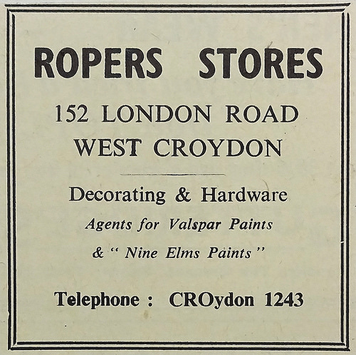 "Text-only advert reading: ""Ropers Stores / 152 London Road / West Croydon / Decorating & Hardware / Agents for Valspar Paints & 'Nine Elms Paints' / Telephone: CROydon 1243'."