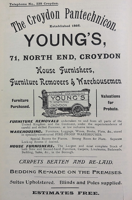 "Advert headed ""The Croydon Pantechnicon.  Established 1864.  Young's, 71, North End, Croydon / House Furnishers, Furniture Removers & Warehousemen"".  A drawing of an old-fashioned cart is below, followed by details of the abovementioned services."