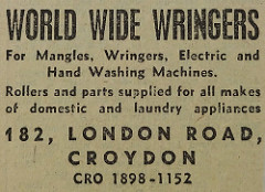 "Advert for World Wide Wringers at 182 London Road, offering ""Mangles, Wringers, Electric and Hand Washing Machines"" as well as ""Rollers and parts supplied for all makes of domestic and laundry appliances""."