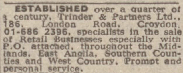 "Text-only newspaper advert stating that Trinder & Partners have been ""Etablished over a quarter of a century"" and are ""specialists in the sale of Retail Businesses especially with P.O. attached, throughout the Midlands, East Anglia, Southern Counties and West Country."""