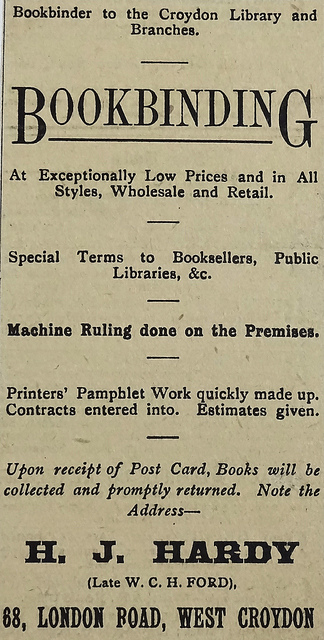 "Advert for H J Hardy ""(Late W. C. H. Ford)"", ""Bookbinder to the Croydon Library and Branches""."