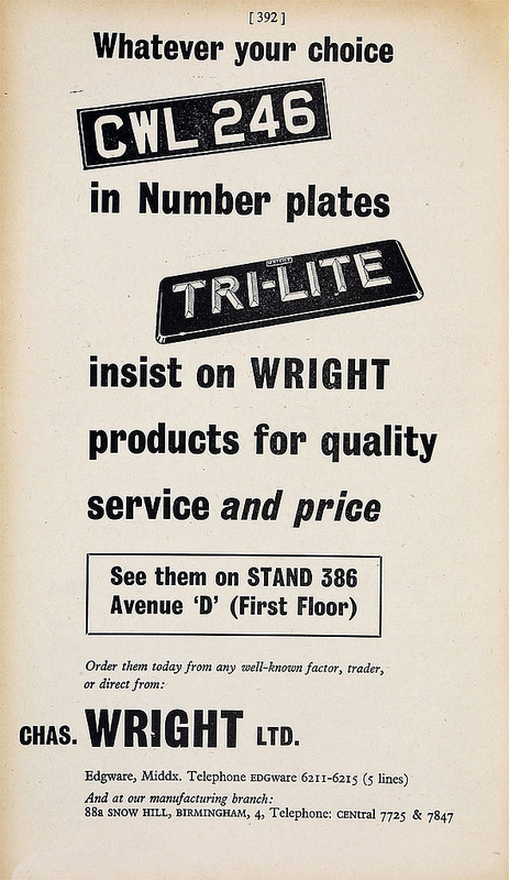 "Monochrome advert showing numberplates with 2D and 3D lettering, stating ""Whatever your choice in Number plates insist on Wright products for quality service and price"", and giving an address of Edgware, Middlesex, as well as their ""manufacturing branch"" at 88a Snow Hill, Birmingham."